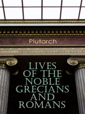 cover image of Lives of the Noble Grecians and Romans