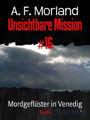 cover image of Unsichtbare Mission #16