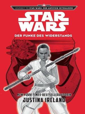 cover image of Der Funke des Widerstands: Journey to Star Wars: Der Aufstieg Skywalkers