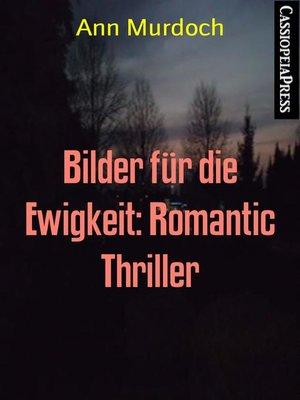 cover image of Bilder für die Ewigkeit