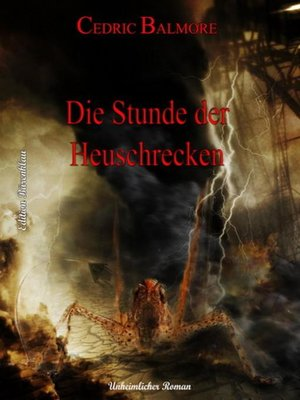 cover image of Die Stunde der Heuschrecken