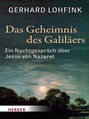 cover image of Das Geheimnis des Galiläers