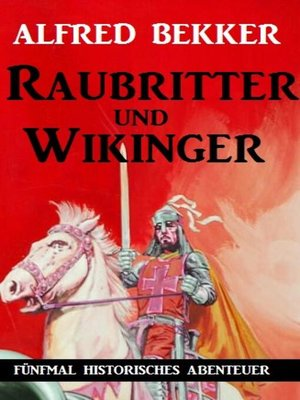 cover image of Raubritter und Wikinger