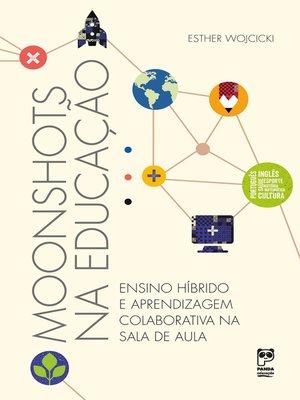 cover image of Moonshots na educação