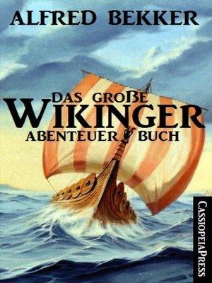 cover image of Das große Wikinger Abenteuer Buch