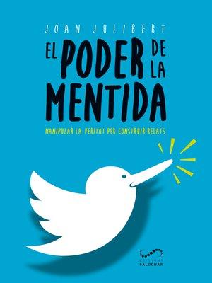 cover image of El poder de la mentida