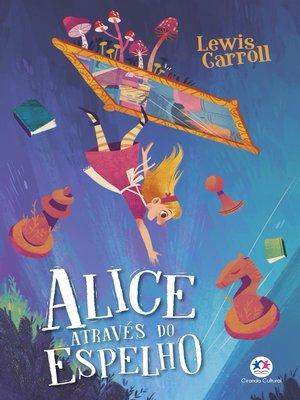 cover image of Alice através do espelho
