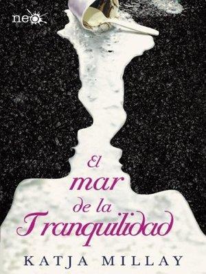 cover image of El mar de la tranquilidad