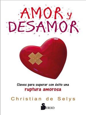 cover image of Amor y desamor