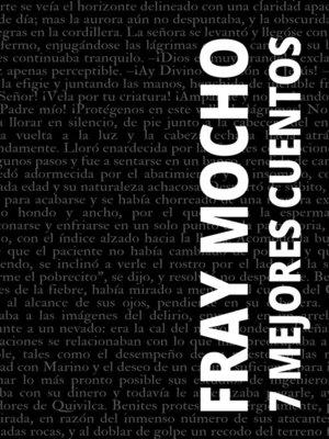 cover image of 7 mejores cuentos de Fray Mocho
