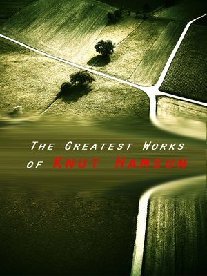 cover image of The Greatest Works of Knut Hamsun