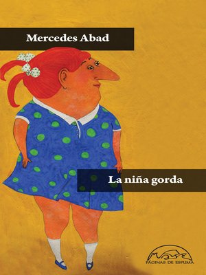 cover image of La niña gorda