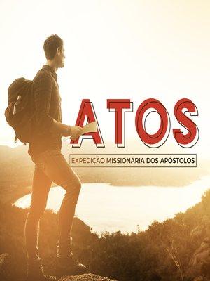 cover image of Atos--Expedição Missionaria dos Apóstolos