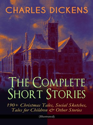 cover image of CHARLES DICKENS – the Complete Short Stories