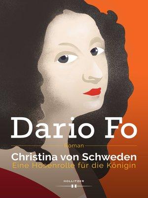 cover image of Christina von Schweden--Eine Hosenrolle für die Königin