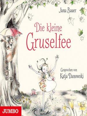 cover image of Die kleine Gruselfee