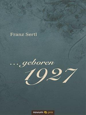 cover image of ... geboren 1927