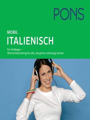 cover image of PONS mobil Wortschatztraining Italienisch