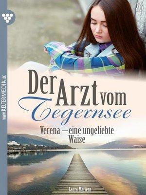 cover image of Der Arzt vom Tegernsee 26 – Arztroman