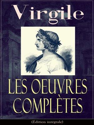 cover image of Les Oeuvres Complètes de Virgile (Édition intégrale)