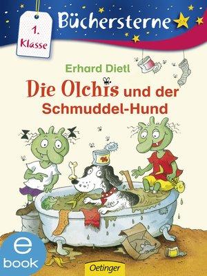 cover image of Die Olchis und der Schmuddel-Hund