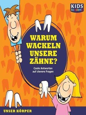 cover image of Warum wackeln unsere Zähne?