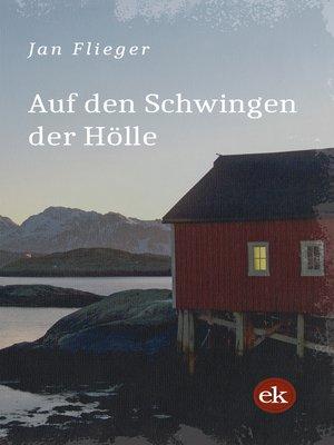 cover image of Auf den Schwingen der Hölle