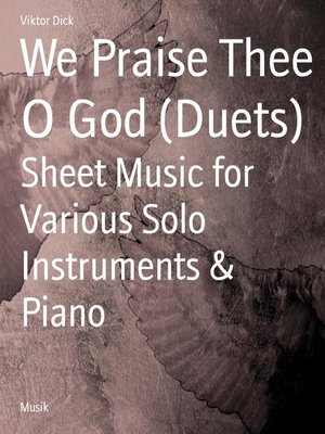 cover image of We Praise Thee O God (Duets)