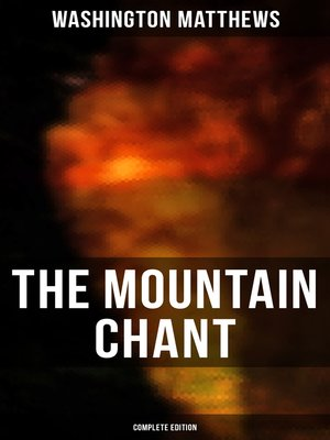cover image of The Mountain Chant (Complete Edition)
