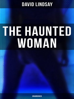 cover image of THE HAUNTED WOMAN (Unabridged)