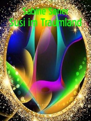 cover image of Susi im Traumland
