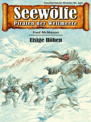 cover image of Seewölfe--Piraten der Weltmeere 442