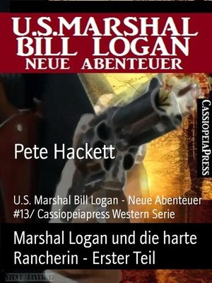 cover image of Marshal Logan und die harte Rancherin--Erster Teil