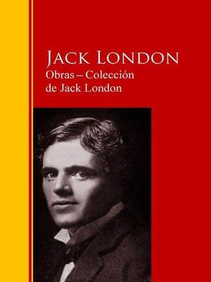cover image of Obras ─ Colección  de Jack London
