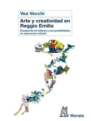 cover image of Arte y creatividad en Reggio Emilia