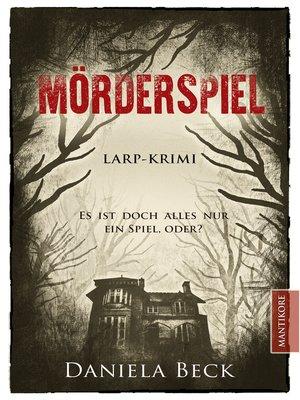 cover image of Mörderspiel--Es ist doch alles nur ein Spiel, oder?