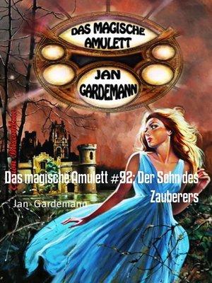 cover image of Das magische Amulett #92