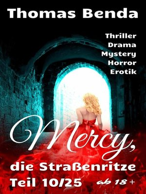 cover image of Mercy, die Straßenritze Teil 10/25
