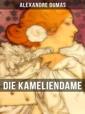 cover image of Die Kameliendame