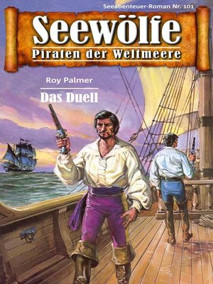 cover image of Seewölfe--Piraten der Weltmeere 101