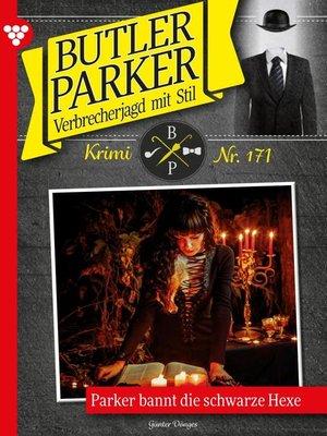 cover image of Butler Parker 171 – Kriminalroman