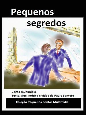 cover image of Pequenos segredos