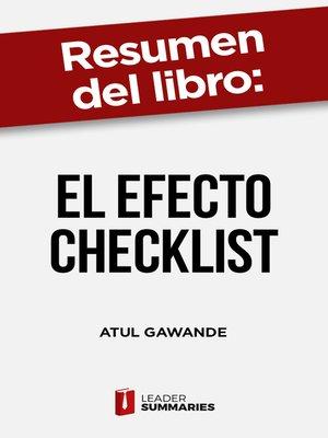 """cover image of Resumen del libro """"El efecto Checklist"""" de Atul Gawande"""