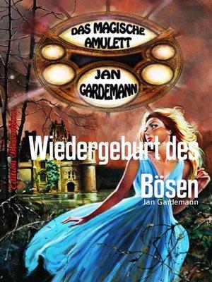 cover image of Wiedergeburt des Bösen