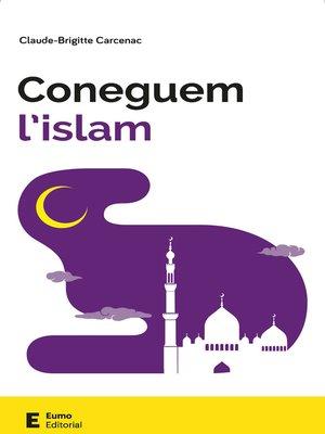 cover image of Coneguem l'islam