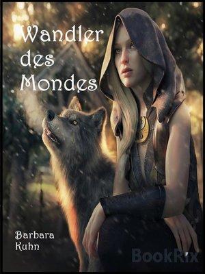 cover image of Wandler des Mondes