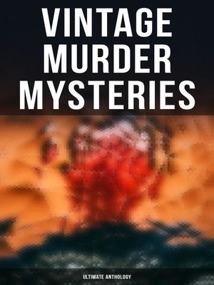 cover image of Vintage Murder Mysteries--Ultimate Anthology