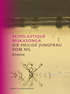 cover image of Die Heilige Jungfrau vom Nil