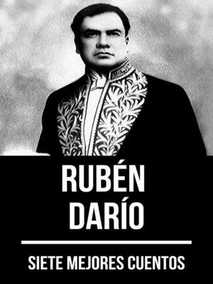 cover image of 7 mejores cuentos de Rubén Darío