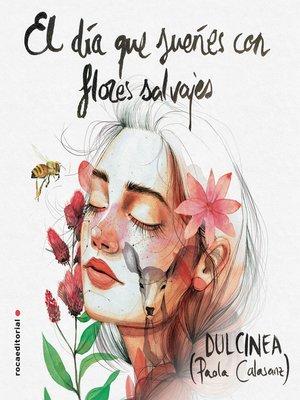 cover image of El día que sueñes con flores salvajes